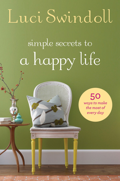 Simple Secrets to a Happy Life