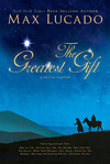 Greatest Gift - A Max Lucado Digital Sampler