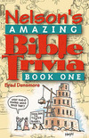 Nelson's Amazing Bible Trivia