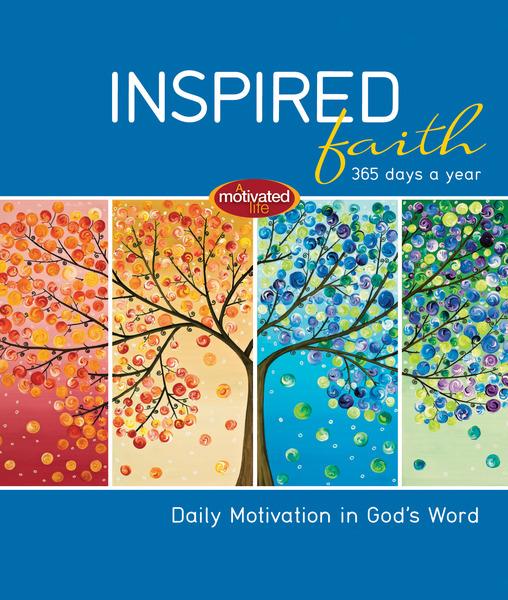 Inspired Faith: 365 Days a Year