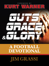 Guts, Grace, and Glory