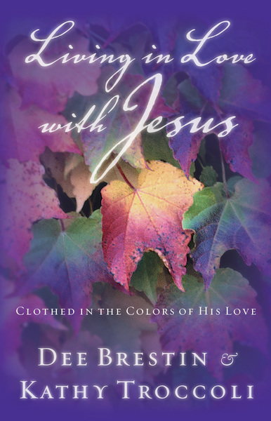 Living in Love with Jesus