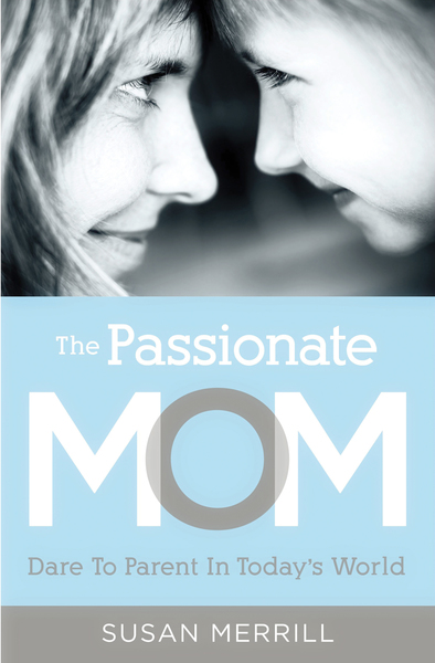 Passionate Mom