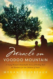 Miracle on Voodoo Mountain