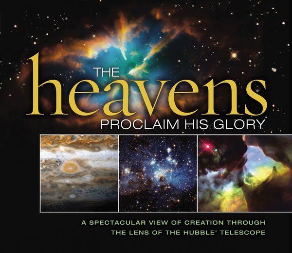Heavens Proclaim His Glory