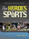 True Heroes of Sports