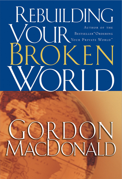 Rebuilding Your Broken World