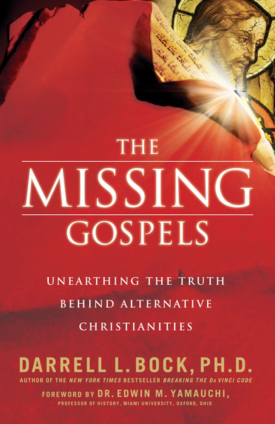 The Missing Gospels