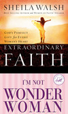 Walsh 2in1 (Extraordinary Faith/I'm Not Wonder Woman)