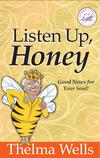 Listen Up, Honey