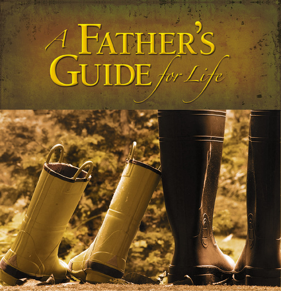 Father's Guide for Life