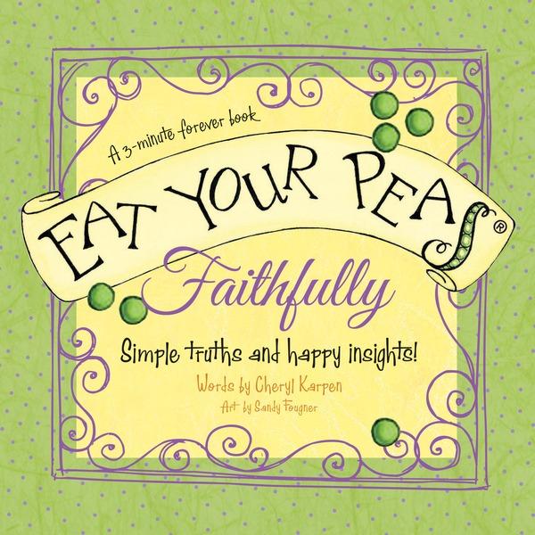 Eat Your Peas, Faithfully