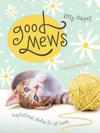 Good Mews