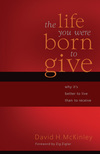 Life You Were Born to Give