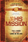 My Life, His Mission