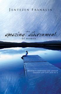 Amazing Discernment of Women