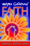 Home Grown Faith
