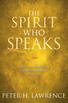 The Spirit Who Speaks: God's Supernatural Intervention in Your Life