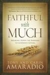 Faithful with Much: Breaking Down the Barriers to Generous Giving