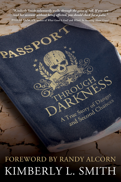 Passport through Darkness A True Story of Danger and Second Chances