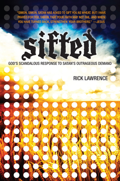 Sifted: God's Scandalous Response to Satan's Outrageous Demand