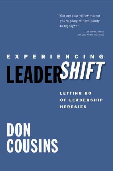 Experiencing Leadershift: Letting Go of Leadership Heresies