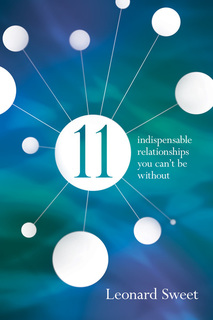 11: Indispensable Relationships You Can't Be Without