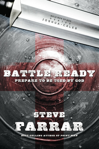 Battle Ready: Prepare to Be Used by God