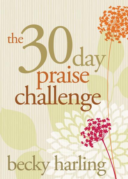 The 30-Day Praise Challenge