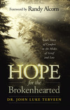 Hope for the Brokenhearted: God's Voice of Comfort in the Midst of Grief and Loss