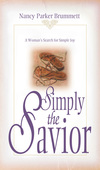 Simply the Savior: A Woman's Search for Simple Joy