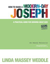 How to Raise a Modern-Day Joseph
