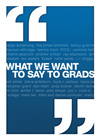 What We Want to Say to Grads