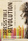 Irresistible Revolution, Updated and Expanded