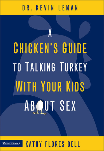Chicken's Guide to Talking Turkey with Your Kids About Sex