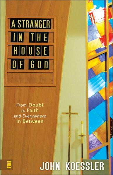 Stranger in the House of God