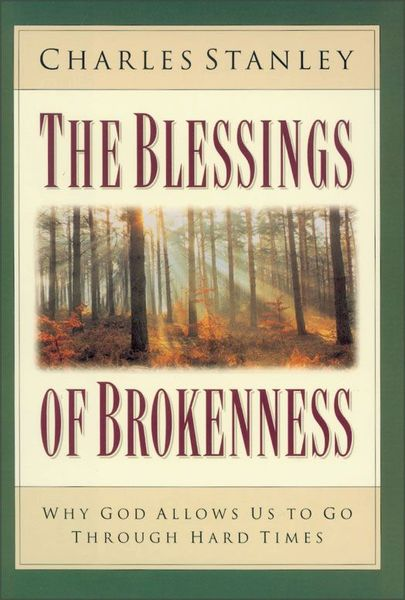 Blessings of Brokenness