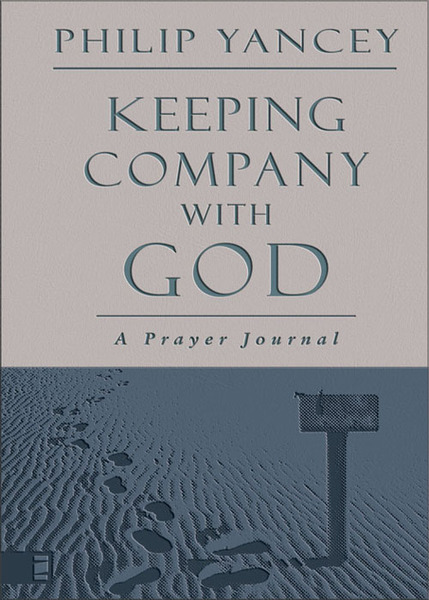 Keeping Company with God