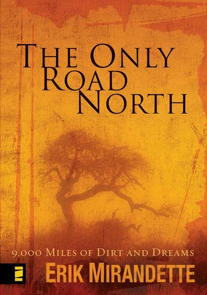 Only Road North