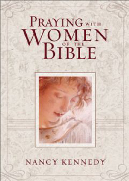 Praying with Women of the Bible