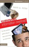 Surviving Information Overload