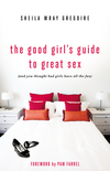 Good Girl's Guide to Great Sex