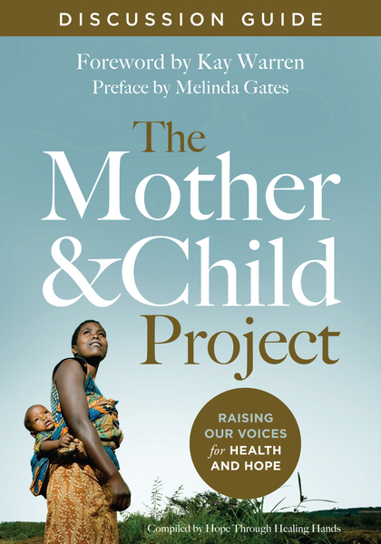 Mother and Child Project Discussion Guide