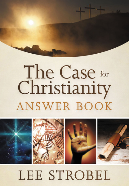 Case for Christianity Answer Book