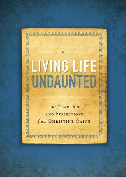 Living Life Undaunted