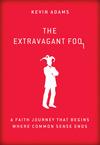 Extravagant Fool