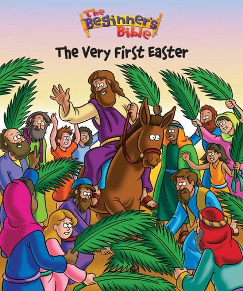 Beginner's Bible The Very First Easter