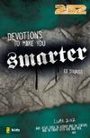 Devotions to Make You Smarter