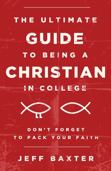 Ultimate Guide to Being a Christian in College