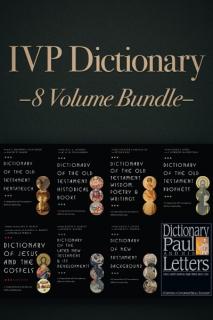 The IVP Dictionary Series (8 Vols.)